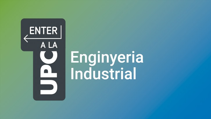 Entre UPC Enginyeria Industrial