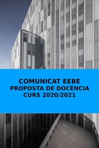 COMUNICAT EEBE: Proposta de Docència - curs 2020-2021