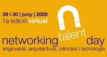 UPC Alumni - Primera edició virtual del Networking Talent Day (eNTD).